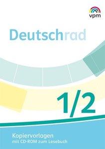 Deutschrad 1/2. Kopiervorlagen mit CD-ROM zum Lesebuch Klasse 1/