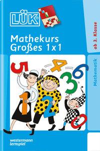 LÜK. Mathekurs Großes 1 x 1