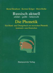 Russisch aktuell. Die Phonetik - kontrastiv zum Deutschen mit CD
