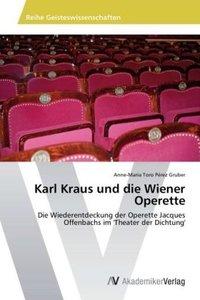 Karl Kraus und die Wiener Operette