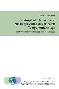 Stratosphärische Aerosole zur Reduzierung des globalen Temperatu