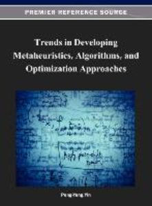 Trends in Developing Metaheuristics, Algorithms, and Optimizatio
