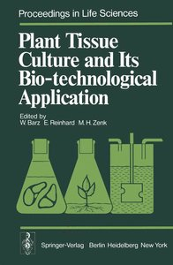 Plant Tissue Culture and Its Bio-technological Application