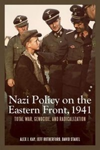 Nazi Policy on the Eastern Front, 1941