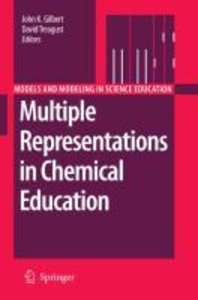 Multiple Representations in Chemical Education