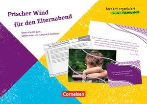 Frischer Wind für den Elternabend. 51 Bildkarten mit Begleitheft