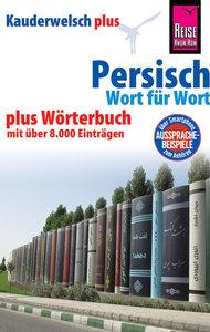 Reise Know-How Sprachführer Persisch (Farsi) - Wort für Wort plu
