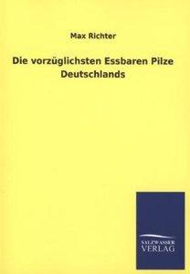 Die vorzüglichsten Essbaren Pilze Deutschlands