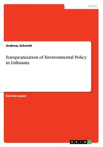 Europeanization of Environmental Policy in Lithuania