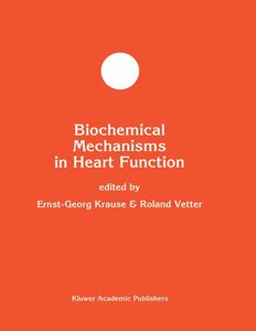 Biochemical Mechanisms in Heart Function