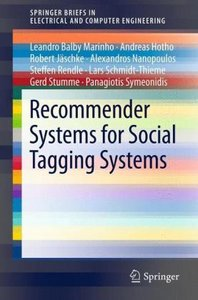 Recommender Systems for Social Tagging Systems