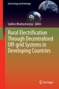 Rural Electrification Through Decentralised Off-grid Systems in