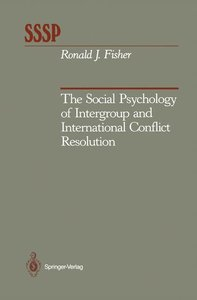 The Social Psychology of Intergroup and International Conflict R