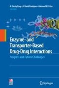 Enzyme- and Transporter-Based Drug-Drug Interactions