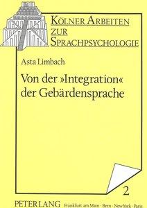 Von der «Integration» der Gebärdensprache