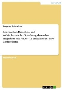 Kennzahlen, Branchen und architektonische Gestaltung deutscher F