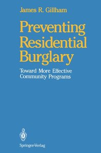 Preventing Residential Burglary