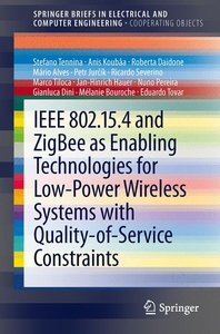 IEEE 802.15.4 and ZigBee as Enabling Technologies for Low-Power