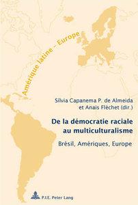 De la démocratie raciale au multiculturalisme