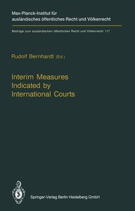 Interim Measures Indicated by International Courts