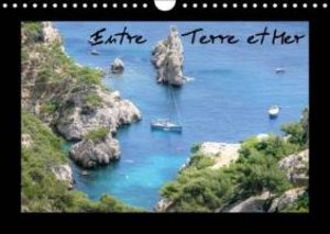 Entre Terre et Mer (Calendrier mural 2015 DIN A4 horizontal)