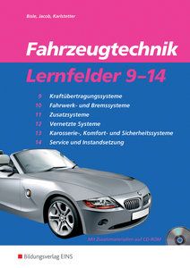 Fahrzeugtechnik Lernfelder 9-14. Arbeitsheft
