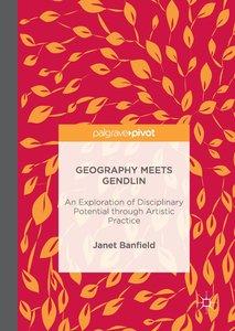 Geography Meets Gendlin