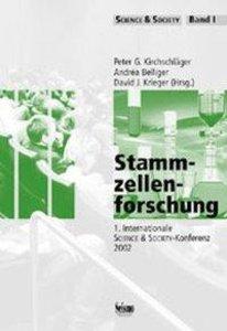 Stammzellenforschung. 1. Internationale Science & Society-Konfer