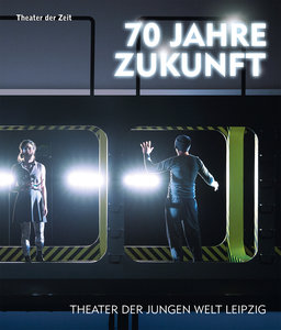 70 Jahre Zukunft