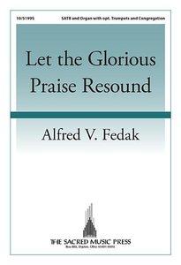 Let the Glorious Praise Resound