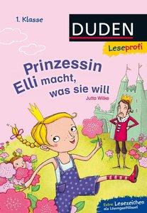 Leseprofi - Prinzessin Elli macht, was sie will, 1. Klasse