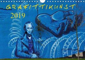 Grafittikunst (Wandkalender 2019 DIN A4 quer)
