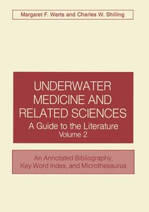 Underwater Medicine and Related Sciences