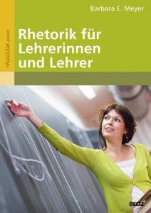 Rhetorik für Lehrerinnen und Lehrer