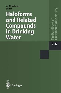 Haloforms and Related Compounds in Drinking Water