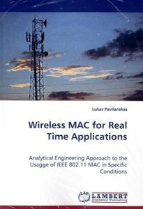 Wireless MAC for Real Time Applications