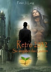 Retro 2032. Band 1