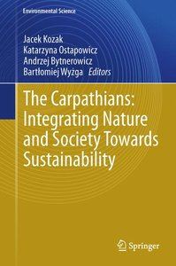 The Carpathians: Integrating Nature and Society Towards Sustaina