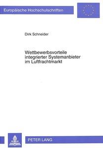 Wettbewerbsvorteile integrierter Systemanbieter im Luftfrachtmar