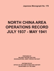 North China Area Operations Record July 1937 - May 1941 (Japanes