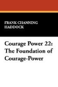 Courage Power 22