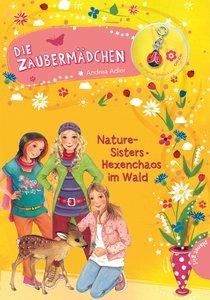 Die Zaubermädchen 08: Nature-Sisters: Hexenchaos im Wald