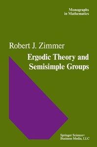 Ergodic Theory and Semisimple Groups