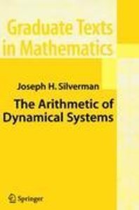 The Arithmetic of Dynamical Systems