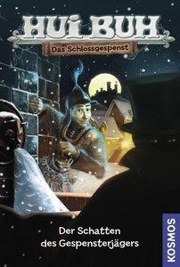 Hui Buh Das Schlossgespenst 04. Der Schatten des Gespensterjäger