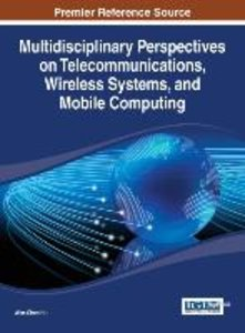 Multidisciplinary Perspectives on Telecommunications, Wireless S
