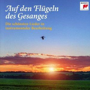 Auf den Flügeln des Gesanges-Die schönsten Lieder
