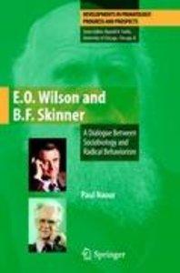 E.O. Wilson and B.F. Skinner