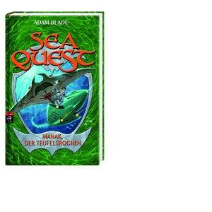 Sea Quest 03 - Manak, der Teufelsrochen