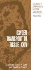 Oxygen Transport to Tissue XXIV